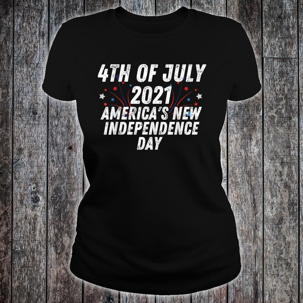 4th of July 2021 America's New Independence Day Shirt ladies tee