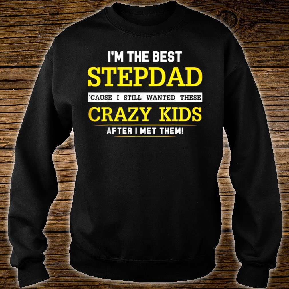 I'm the best stepdad Shirt for Father day Shirt sweater