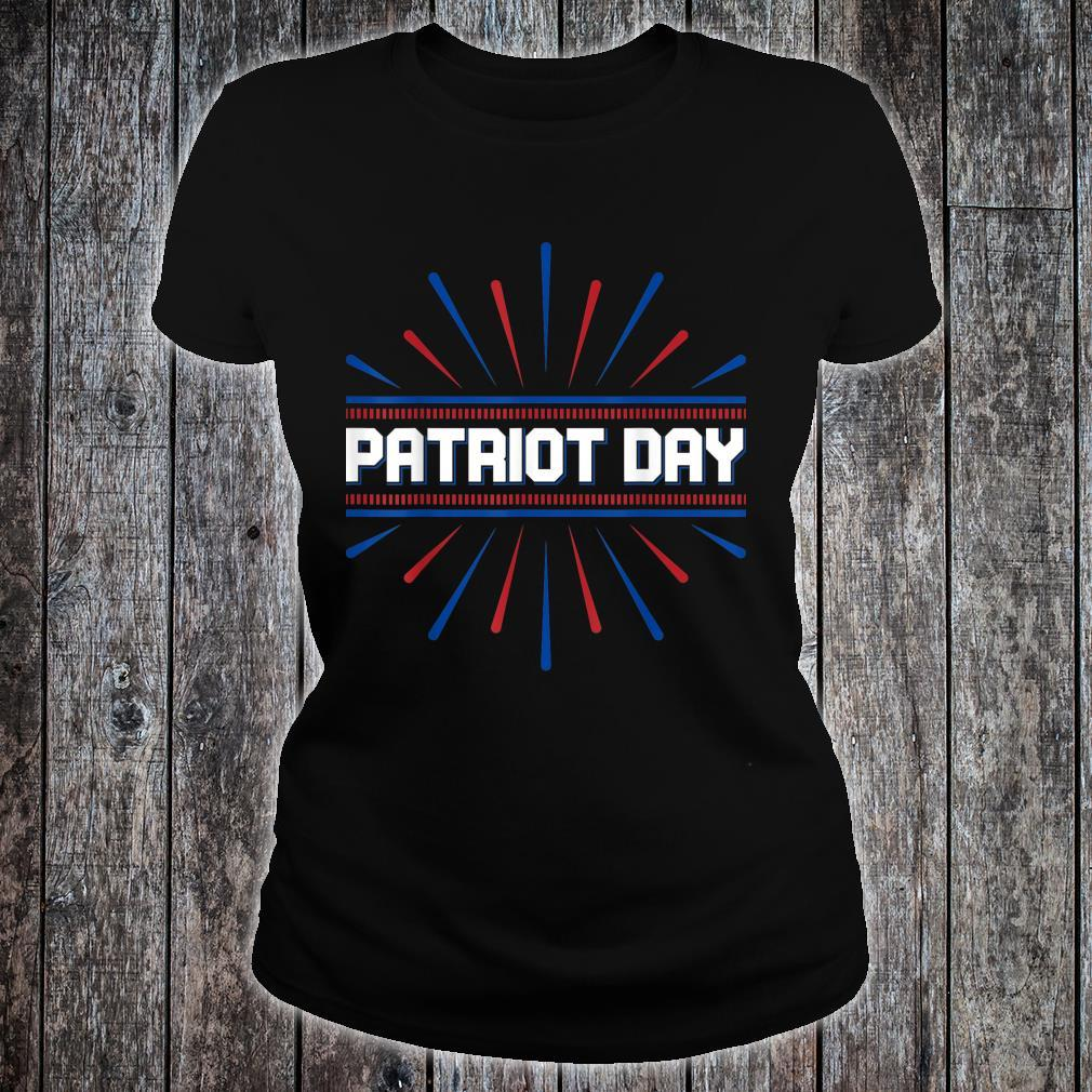 Patriot Day We will Never Forget Patriotic 911 American Shirt ladies tee