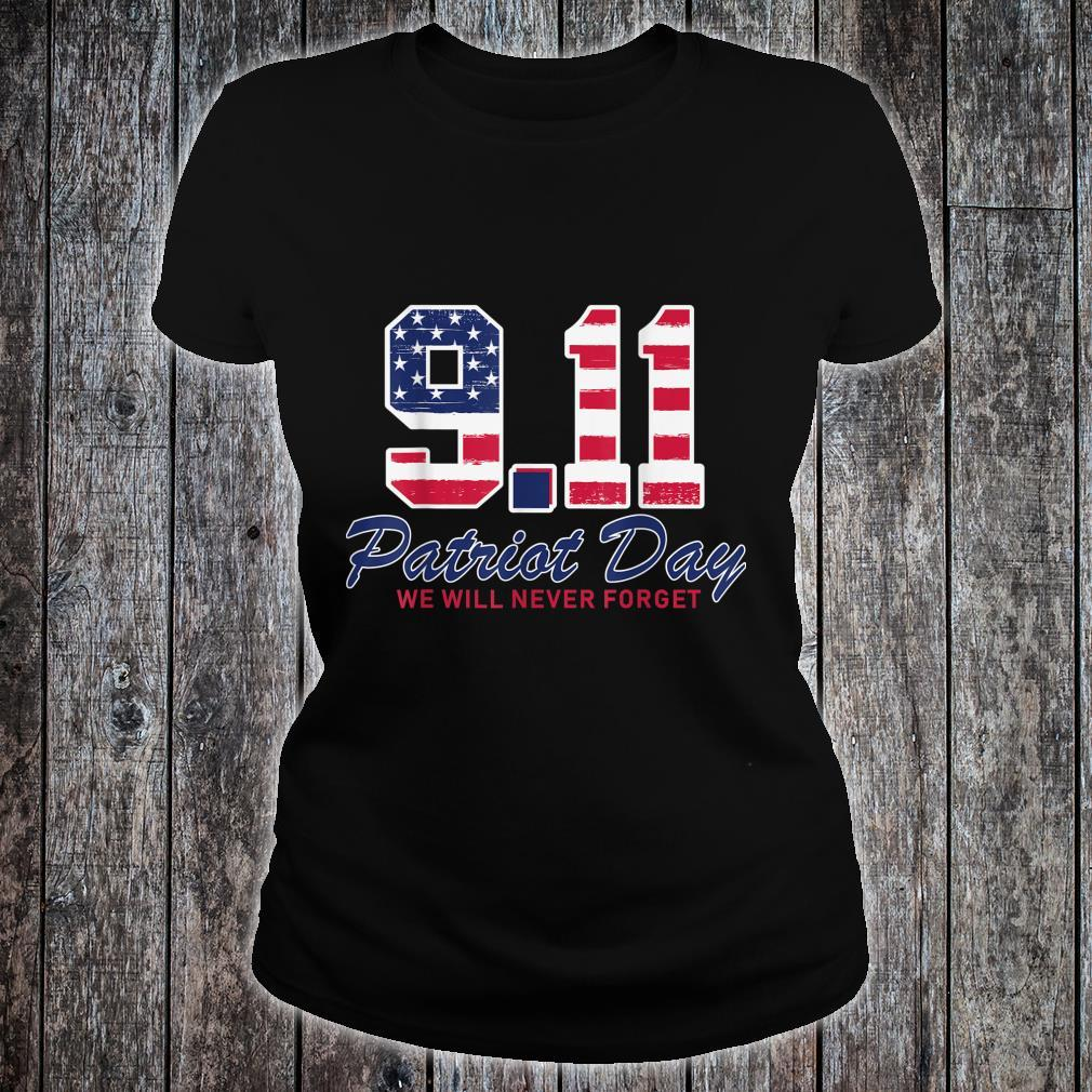 We Will Never Forget Patriot Day 911 Memorial USA Flag Shirt ladies tee