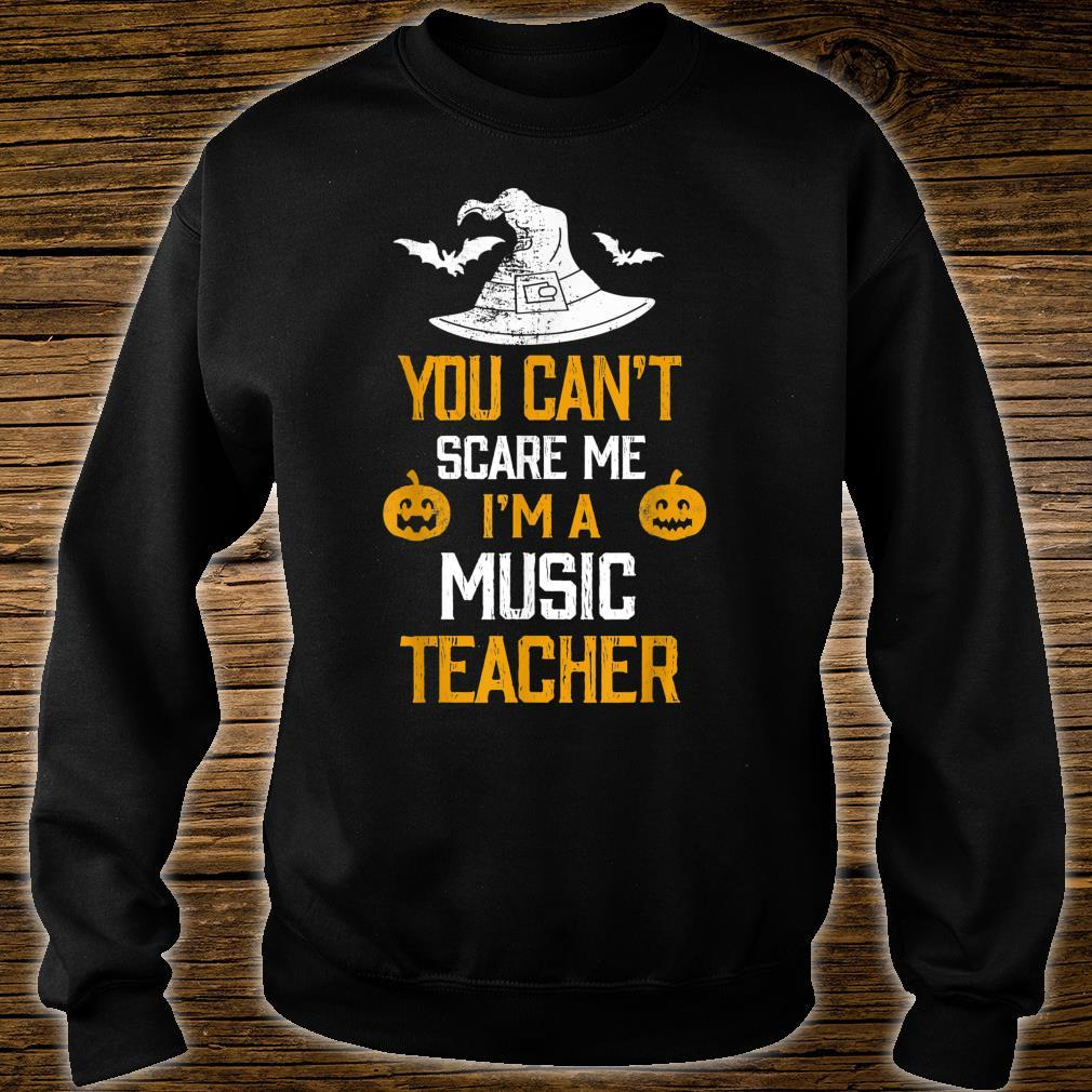 You Can't Scare Me I'm A Music Teacher Halloween Shirt sweater